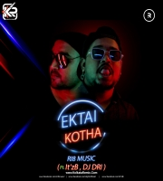 Ektai Kotha - It'z B , Ri8 Music , DJ DRI , Varun B