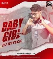 Baby Girl  - Drop Down Remix - DJ Ryteck