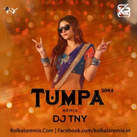 Tumpa Sona (Remix) - Dj TNY Mp3 Song