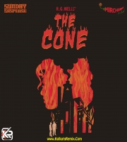 Sunday Suspense | The Cone | H.G. Wells
