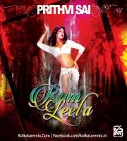 Ram Chahe Leela - Prithvi Sai Mashup