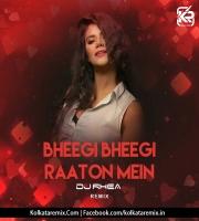 Bheegi Bheegi Raaton Mein (Remix) - DJ Rhea