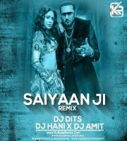 Saiyaan Ji (Remix) - Dj Dits , Dj Hani , Dj Amit