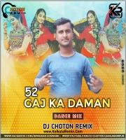 52 Gaj Ka Daman (Dance Mix) - Dj Choton