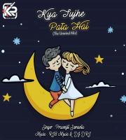 Kya Tujhe Pata Hai (The Unwind Mix) - Prasenjit Samanta , RI8 Music, DJ DRI Abhijeet Sawant 2k21