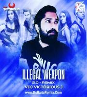 Illegal Weapon 2 (Remix) - VDj Victorious J