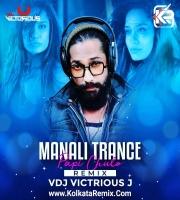 Manali Trance Papi Chulo (Remix) - Vdj Victorious J