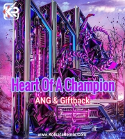 ANG and Giftback - Heart Of A Champion