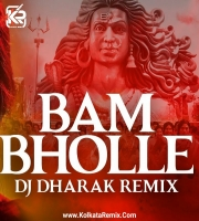 Bam Bhole (Remix) - DJ Dharak