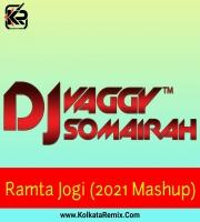 Ramta Jogi (2021 MashUp) - DJs Vaggy , Somairah