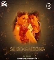Ishq Kameena (Remix) - RI8 Music
