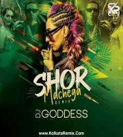Shor Machega (Remix) - DJ Goddess