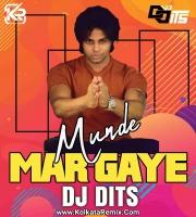 Munde Mar Gaye (Remix) - Dj Dits