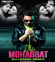 Phir Mohabbat 2021 (Remix) - DJ Lemon