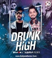 Drunk N High (Remix) - Mellow D and Akull - DJ Shadow Dubai And DJ Shouki