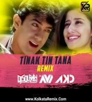 Tinak Tin Tana (Remix) - Dj Sourabh Kewat x Dj Avi X DJ AKD