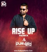 Rise Up (Remix) - DJ PURVISH