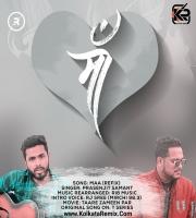 Maa ReFix - RI8 Music , Prasenjit Samant Ft. RJ Sree (Mirchi 98.3)