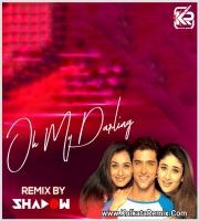Oh My Darling (Remix) - DJ Shadow Dubai