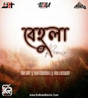 Behula (Remix) - Dj Jit X Dj Nisha X Dj Arijit