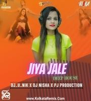 Jiya Jale (Deep House) - Dj Nisha , Dj U Nik , P.J Production