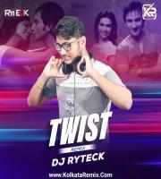 Twist - Love Aaj Kal - DJ Ryteck Remix