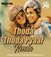 Thoda Thoda Pyar (Remix) - DJ Shadow Dubai x DJ Parsh