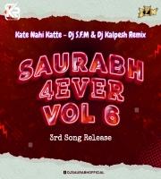 Kate Nahin Kat Te (Remix) DJ SFM and DJ Kalpesh Mumbai