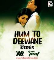 Hum To Deewane (Remix) - Dj Avi , Dj Mr.JE3T