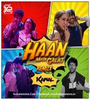 Haan Main Galat - (Love Aaj Kal) - DJ KAWAL