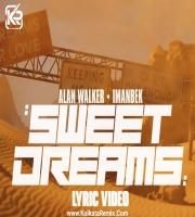 Alan Walker x Imanbek - Sweet Dreams