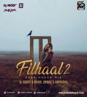 Filhaal 2 Mohabaat - DJ Vaggy X Rahul Jinwal Mix and Anirudha - Deep House Version