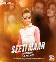 Seeti Maar (House Mix) - DJ MilaN