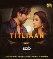 Titliaan (Remix) - DJ Scoob