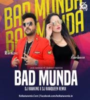 Bad Munda (Remix) - DJ RawKing x DJ RawQueen