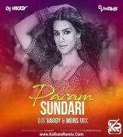 Param Sundari - DJs Vaggy , Mons Mix