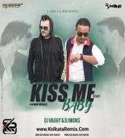 Kiss Me Baby - DJs Vaggy , Mons Remix