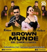 Brown Munde Remix - Dj RawKing And Dj RawQueen
