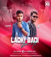 Ladki Badi Anjani Hai DJ Sumit x DJ Deepu DS